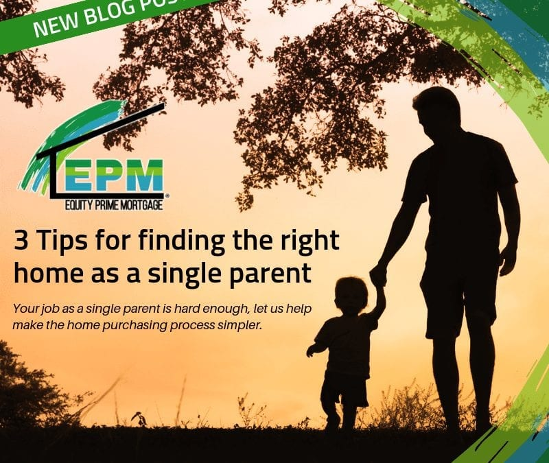 3 Tips for Finding the Right Home as a Single Parent