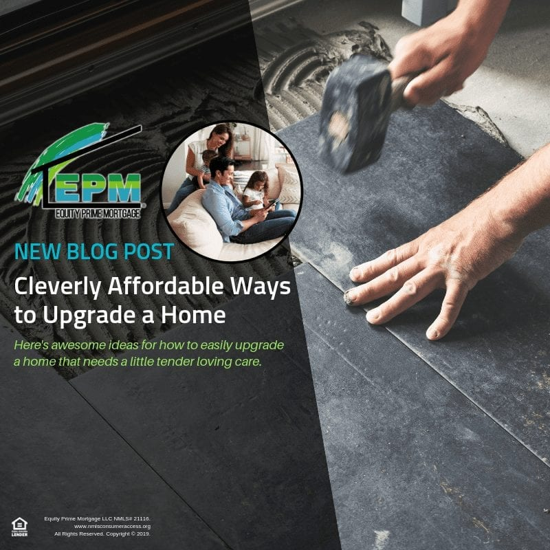 Cleverly Affordable Ways to Upgrade a Home