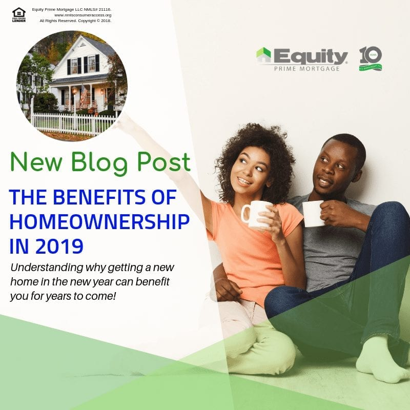 The Benefits of Homeownership in 2019