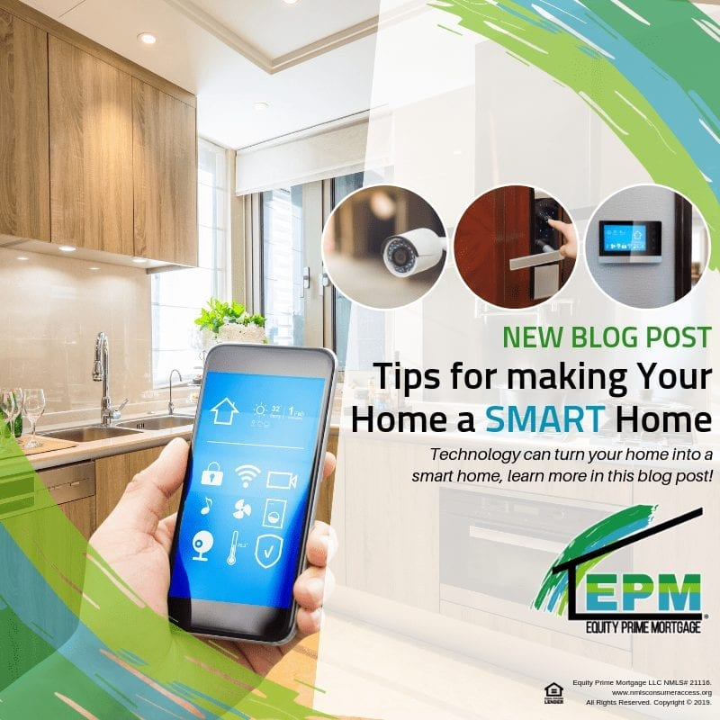 Tips for making Your Home a SMART Home
