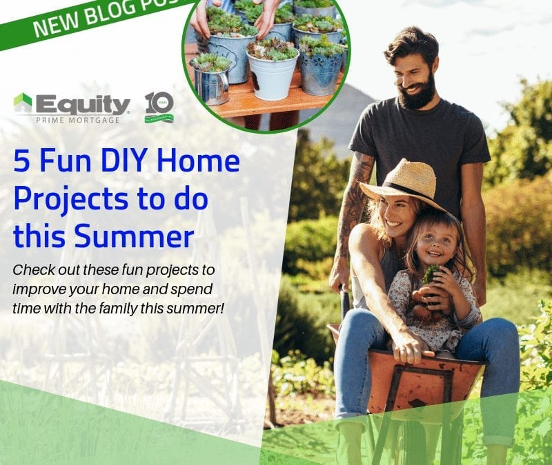 5 Fun DIY Home Projects to do this Summer