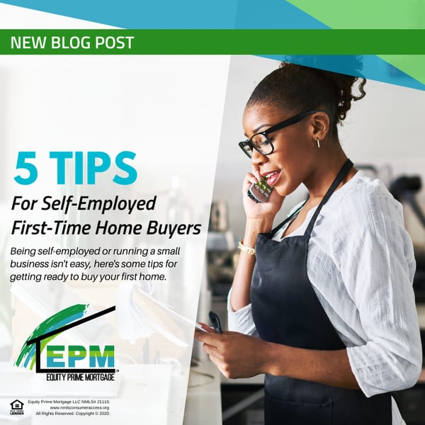 5 Tips For Self-Employed First-Time Home Buyers