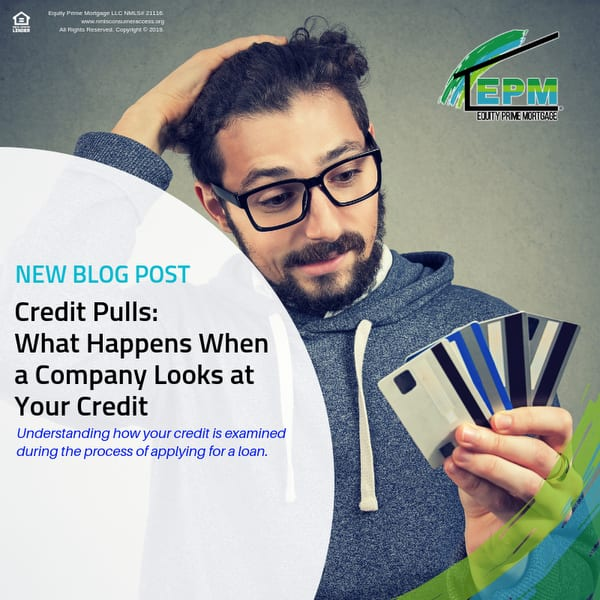 Credit Pulls: What Happens When a Company Looks at Your Credit