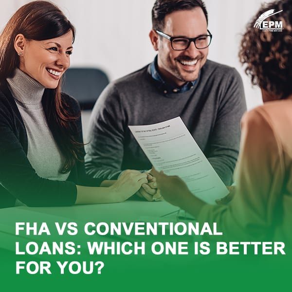 FHA vs Conventional Loans: Which is Better for You?