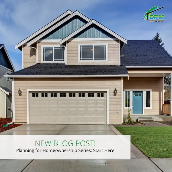 Planning for Homeownership Series: Start Here