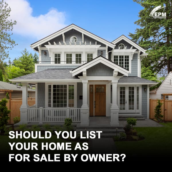 Should you List your Home as For Sale By Owner?