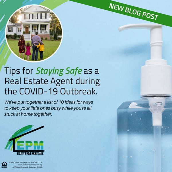 Tips for Staying Safe as a Real Estate Agent during the COVID-19 Outbreak