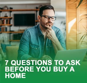 7 Questions to Ask Before You Buy A Home