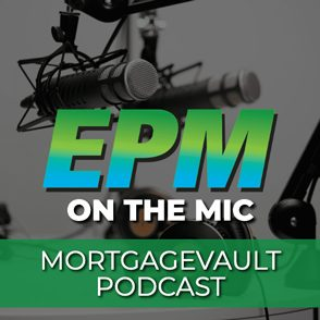Eddy Perez Featured on The Mortgage Vault Podcast